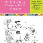 The Best of Bugs: Designing Hand Pollinators Book