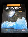 Earth Comm: Project-Based Space and Earth System Science: Teacher's Edition: Chapters 5-8