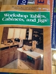 Workshop Tables, Cabinets and Jigs