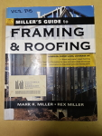 Miller's Guide to Framing & Roofing