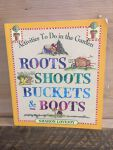Book - Roots, Shoots, Buckets & Boots