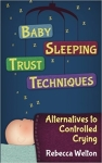 Baby Sleeping Trust Techniques - Rebecca Welton