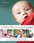 A Baby Wants to be Carried - Evelin Kirkilionis