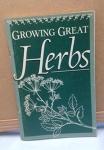 Growing Great Herbs