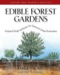 Edible Forest Gardens Volume Two: Design and Practice