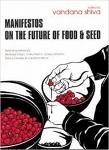 Manifestos on the Future of Food & Seed