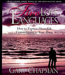 5 Love Languages: The Secret to Love that Lasts by Gary Chapman