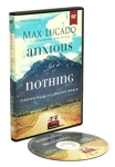 Anxious for Nothing: Finding Calm in a Chaotic World by Max Lucado (#1)