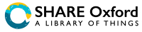 SHARE Oxford, a Library of Things
