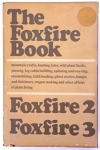 Book - Foxfire Volumes 1, 2 & 3