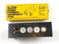 Dowel former & chamfering tool