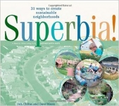 Book - Superbia: 31 ways to create sustainable neighborhoods