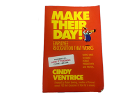 Make Their Day: Employee Recognition that Works