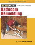 For Pros By Pros - Bathroom Remodeling