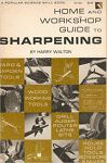 Home and Workshop Guide to Sharpening