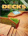 Decks - Planning, Designing, and Building