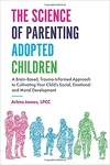 Science of Parenting Adopted Children (The)