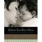 """Before You Were Mine"" by Susan TeBos and Carissa Woodwyk"