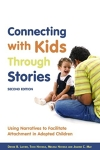 """""""Connecting with Kids Through Stories, Second Edition"""" by Denise Lacher, Todd Nichols, Melissa Nichols, and Joanne May"""