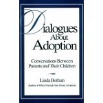 """Dialogues About Adoption"" by Linda Bothun"