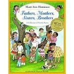 """Fathers, Mothers, Sisters, Brothers: A Collection of Family Poems"" by Mary Ann Hoberman"