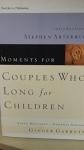 """Moments for Couples Who Long for Children"" by Ginger Garrett"