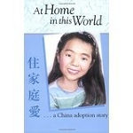 """""""At Home in this World, a China Adoption Story"""" by Jean MacLeod"""