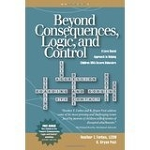 Beyond Consequences, Logic, and Control - v.1