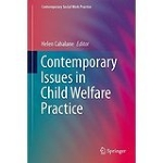 Contemporary School of Social Work: Contemporary Issues in Child Welfare