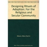 Designing Rituals of Adoption