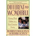 Different and Wonderful: Raising Black Children in a Race-Conscious Society
