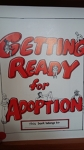 Getting Ready for Adoption