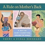 (A) Ride on Mother's Back: A Day of Baby Carrying Around the World