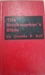The Brickworker's Bible
