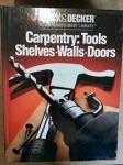 Carpentry: Tools Shelves Walls Doors