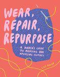 Book- Wear, Repair, Repurpose