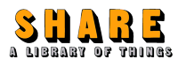 SHARE - A Library of Things