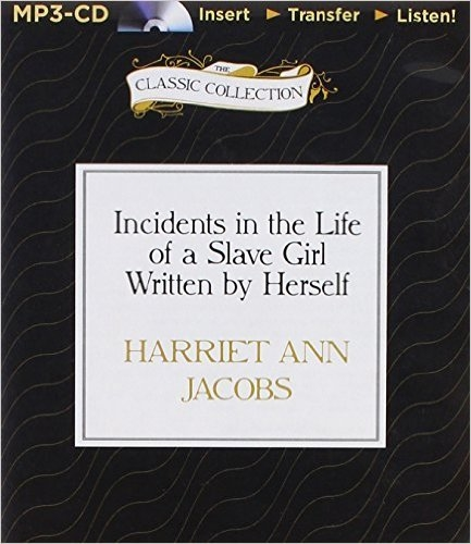 an analysis of black women slavery in incidents in the life of a slave girl by harriet jacobs