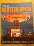 Creative Shutter Speed / Derek Doeffinger