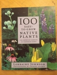 100 Easy to Grow Native Plants / Lorraine Johnson