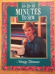10-20-30 Minutes to Sew / Nancy Zieman