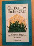 Gardening under cover / by William Head