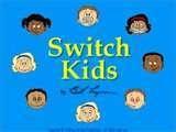 Switch Kids