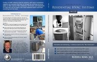 Introduction to Residential HVAC Systems/Russell King, M.E.