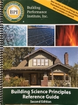 Building Science Principles Reference Guide [Second Edition] / Copy #10