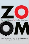 Zoom : The Global Race to Fuel the Car of the Future/Lain Carson and Vijay V. Vaitheeswaran