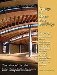 Design of Straw Bale Buildings: The State of the Art/Bruce King