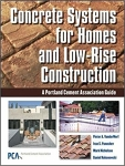 Concrete Systems for Homes and Low-Rise Construction: A Portland Cement Association guide/Pieter A. VanderWerf