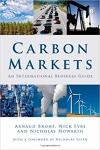 Carbon Markets: An International Business Guide/Arnaud Brohé