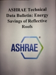 ASHRAE Technical Data Bulletin: Energy Savings of Reflective Roofs
